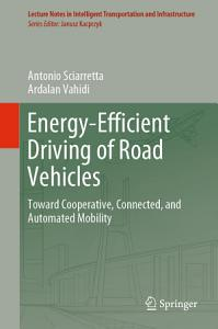 Energy Efficient Driving of Road Vehicles