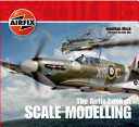 The Airfix Book of Scale Modelling PDF