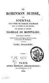 Le Robinson suisse ou journal d'un père de famille naufragé avec sa femme et ses enfans