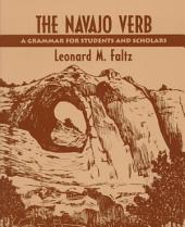 The Navajo Verb: A Grammar for Students and Scholars
