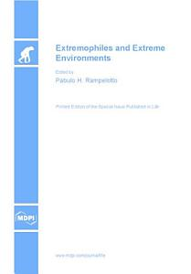 Extremophiles and Extreme Environments PDF