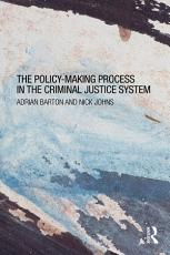 The Policy making Process in the Criminal Justice System PDF
