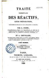 Traité élémentaire des réactifs, leurs préparations, leurs emplois spéciaux et leur application à l'analyse: Volume1