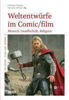 Weltentw  rfe im Comic Film PDF