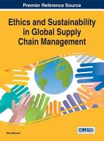 Ethics and Sustainability in Global Supply Chain Management PDF