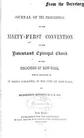 Journal of the Proceedings of the Annual Convention of the Protestant Episcopal Church in [of] the State of New York: Issues 91-93