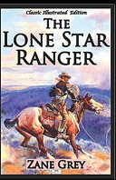 The Lone Star Ranger Illustrated Edition PDF