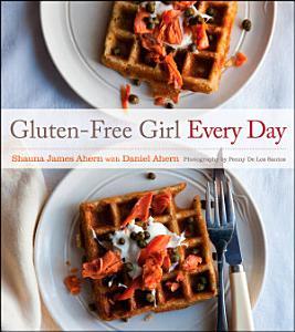 Gluten Free Girl Every Day Book