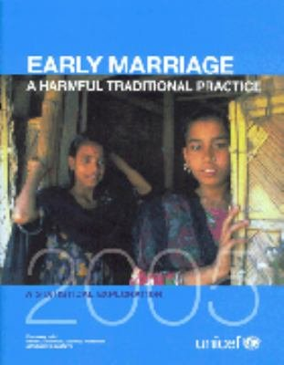 Early Marriage A Harmful Traditional Practice A Statistical Exploration 2005