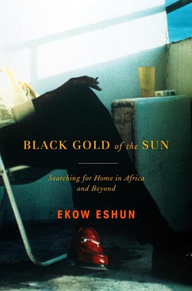 Download Black Gold of the Sun Book