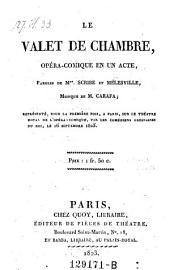 Le valet de chambre, opera-comique en 1 acte, musique de Carafa