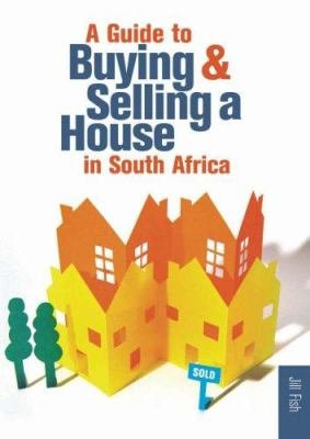 A Guide to Buying   Selling a House in South Africa PDF