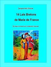 14 Lais bretons de Marie de France: En Anglo-normand du XIIIème siècle avec la traduction française
