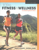Total Fitness and Wellness  the MasteringHealth Edition  Brief Edition Book
