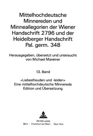 Mittelhochdeutsche Minnereden und Minneallegorien der Wiener Handschrift 2796 und der Heidelberger Handschrift Pal  germ  348 PDF