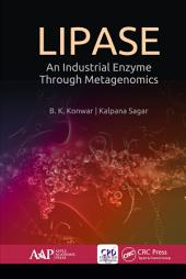 Lipase: An Industrial Enzyme Through Metagenomics