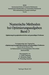 Numerische Methoden bei Optimierungsaufgaben Band 3: Optimierung bei graphentheoretischen und ganzzahligen Problemen