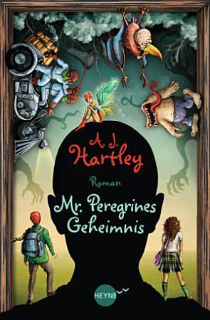 Mr  Peregrines Geheimnis PDF