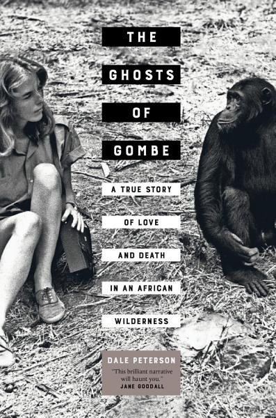 Download The Ghosts of Gombe Book