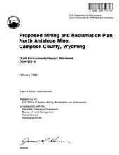 North Antelope Mine, Campbell County, Proposed Mining and Reclamation Plan: Environmental Impact Statement