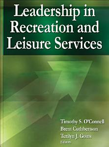 Leadership in Recreation and Leisure Services Book