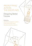Prototyping Across the Disciplines