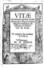 Vitae Romanorvm Pontificum, quos Papas vocamus