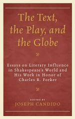 The Text, the Play, and the Globe