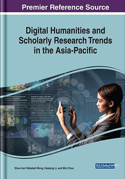 Download Digital Humanities and Scholarly Research Trends in the Asia Pacific Book