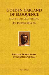 Golden Garland of Eloquence - Vol. 1: Volume 1