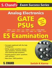 Analog Electronics—GATE, PSUS AND ES Examination