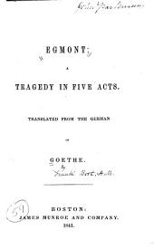 Egmont: A Tragedy in Five Acts