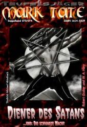 """TEUFELSJÄGER 073-074: Diener des Satans: ...und """"Die schwarze Macht"""