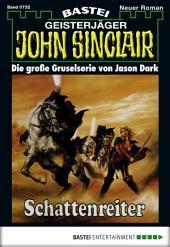 John Sinclair - Folge 0732: Schattenreiter