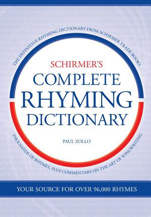 Schirmer s Complete Rhyming Dictionary