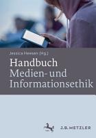 Handbuch Medien  und Informationsethik PDF