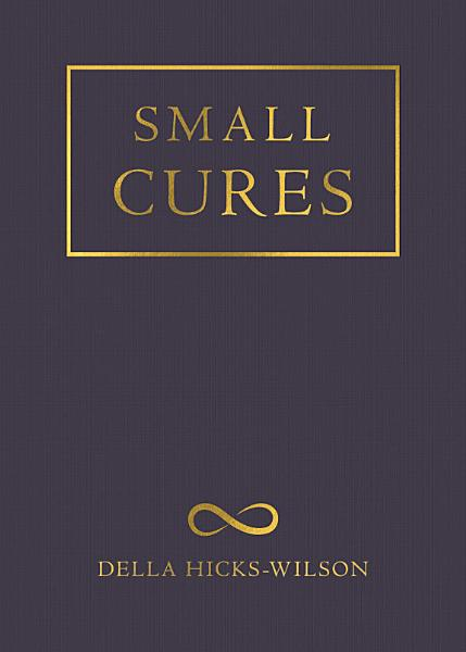 Download Small Cures Book