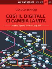 Così il digitale ci cambia la vita – Web nostrum 3