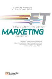 Marketing: Fast Track to Success: Fast Track to Success ePub eBook