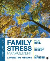 Family Stress Management: A Contextual Approach, Edition 3