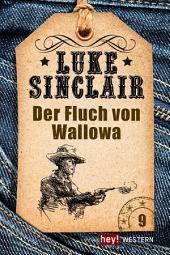 Der Fluch von Wallowa: Luke Sinclair Western