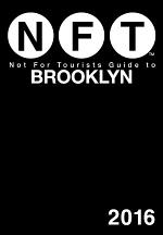 Not For Tourists Guide to Brooklyn 2016