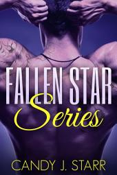 Fallen Star Series: Fallen Star Books 1-3