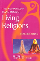 The New Penguin Handbook of Living Religions PDF
