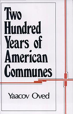 Two Hundred Years of American Communes PDF