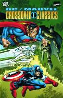 The Dc Marvel Crossover Classics Omnibus PDF