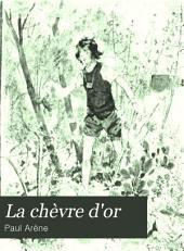 La chèvre d'or: roman inédit