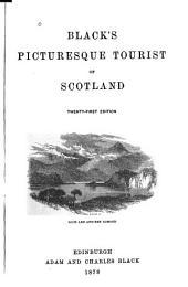 Black's Picturesque Tourist of Scotland