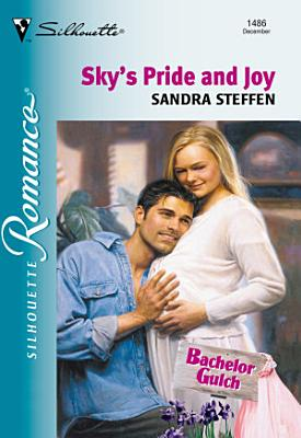 Sky s Pride And Joy  Mills   Boon Silhouette  PDF