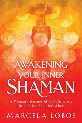 Awakening Your Inner Shaman PDF